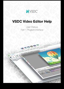 VSDC User Manual: A Detailed Program Description for Beginners