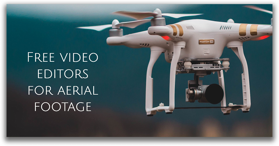 Drone video editing software available for free